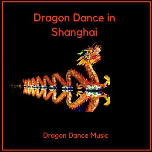 Dragon Dance in Shanghai