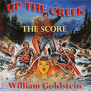 Up the Creek (Original Score)