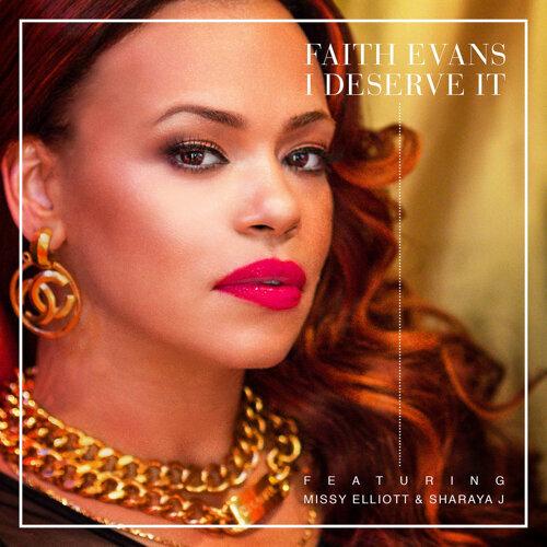 I Deserve It (feat. Missy Elliott & Sharaya J)