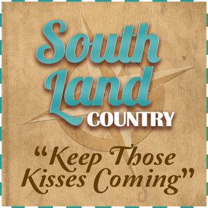 Keep Those Kisses Coming - Single