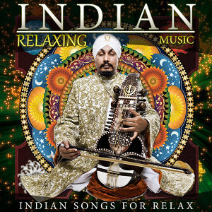 Indian Relaxing Music. Indian Song for Relax