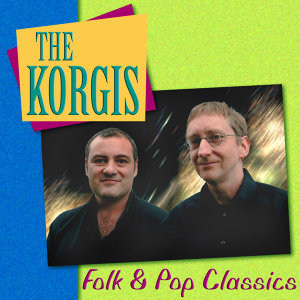 The Korgis: Folk & Pop Classics