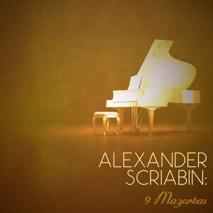 Alexander Scriabin: 9 Mazurkas