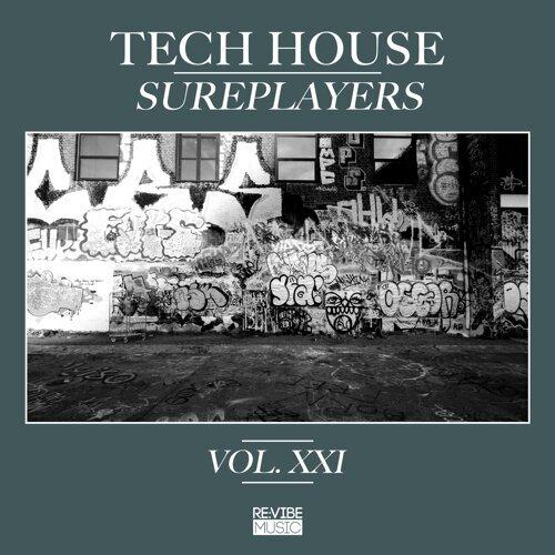 Tech House Sureplayers, Vol. 21