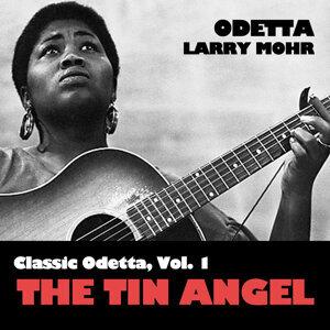 Classic Odetta, Vol. 1: The Tin Angel