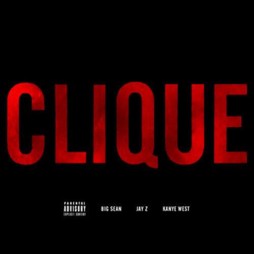 Clique - Album Version (Explicit)