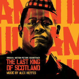 The Last King of Scotland (Original Motion Picture Soundtrack)
