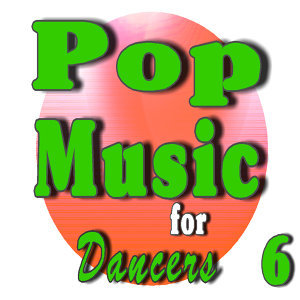 Pop Music for Dancers, Vol. 6 (Instrumental)