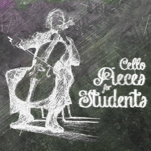 Cello Pieces for Students