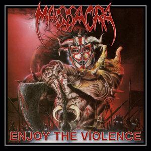 Enjoy the Violence (Reissue + Bonus)
