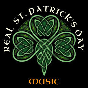 Real St. Patrick's Day Music