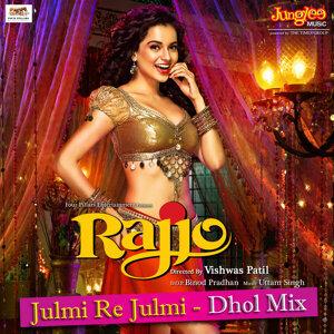 "Julmi Re Julmi Dhol Mix (From ""Rajjo"") - Single"