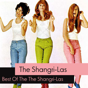Best Of The The Shangri-Las