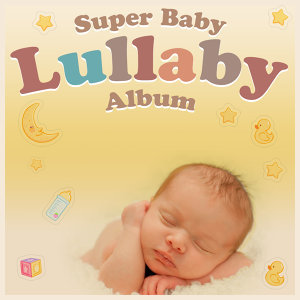 Super Baby Lullaby Album