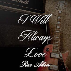 I Will Always Love Rex Allen