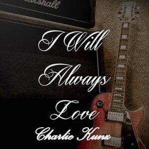 I Will Always Love Charlie Kunz