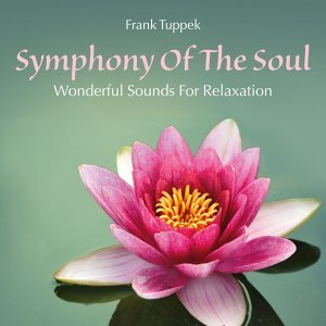 Symphony of the Soul: Wonderful Sounds for Relaxation