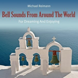 Bell Sounds from Around the World