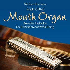 Magic of the Mouth Organ