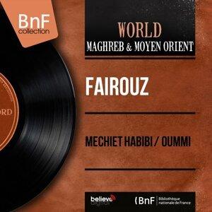 Mechiet Habibi / Oummi - Mono Version