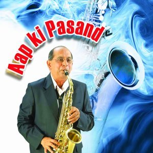 Aap Ki Pasand - Instrumental Songs