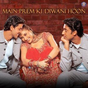 Main Prem Ki Diwani Hoon - Original Motion Picture Soundtrack