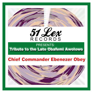 51 Lex Presents Tribute to the Late Obafemi Awolowo
