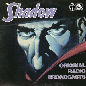 The Shadow - Original Radio Broadcasts