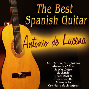 Antonio De Lucena the Best Spanish Guitar