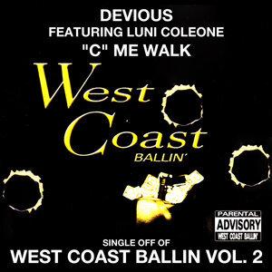 """C"" Me Walk: West Coast Ballin, Vol. 2"