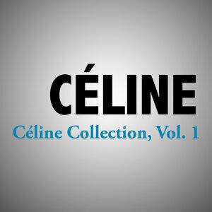 Céline Collection, Vol. 1