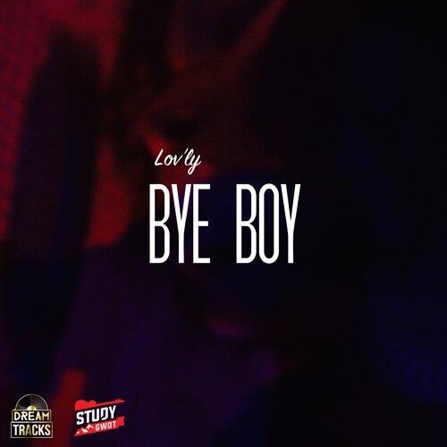Bye Boy
