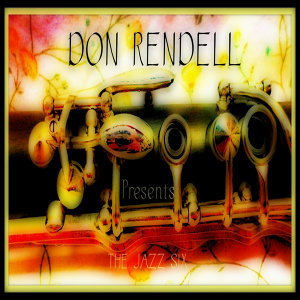 Don Rendell Presents the Jazz Six