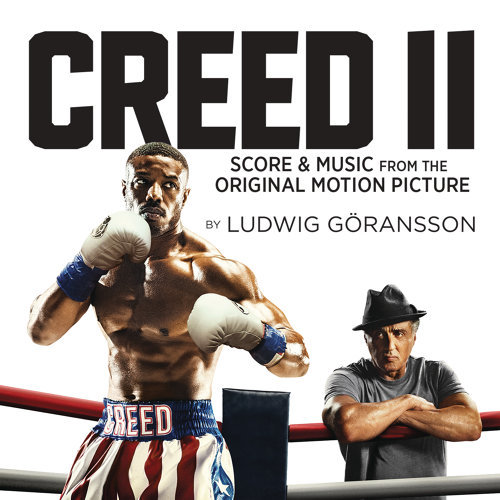 Creed II (Score & Music from the Original Motion Picture) (金牌拳手:父仇電影原聲帶)