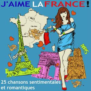 J'aime la France ! - 25 chansons sentimentales et romantiques