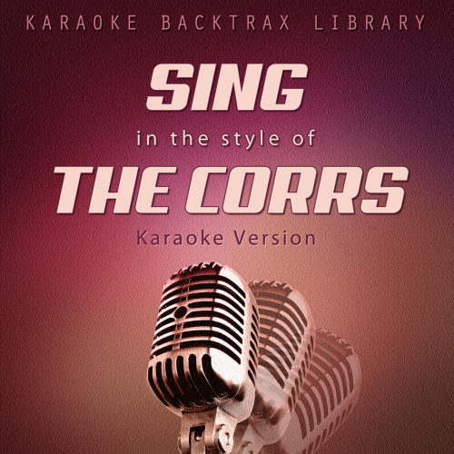 Runaway (Originally Performed by The Corrs) [Karaoke Version