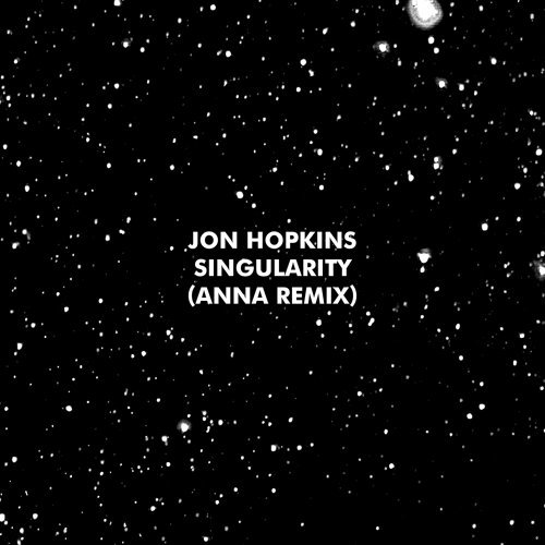 Singularity - ANNA Remix