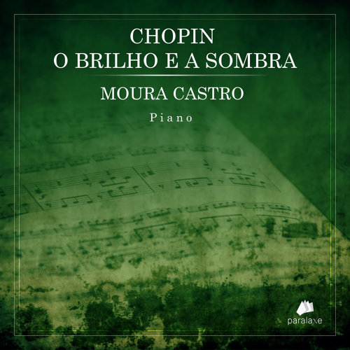 Chopin – O Brilho e a Sombra
