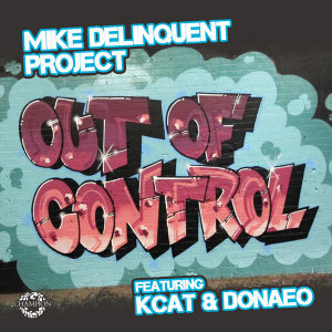 Out Of Control (Remixes) [feat. KCAT & Donae'o] - EP