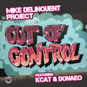 Out Of Control (The Remixes) [feat. KCAT & Donae'o] - EP