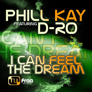 I Can Feel the Dream (feat. D-Ro)