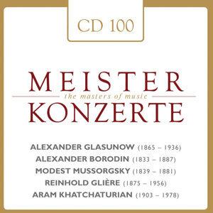 Glasunov - Borodin - Mussorgsky - Gliére - Khatchaturian