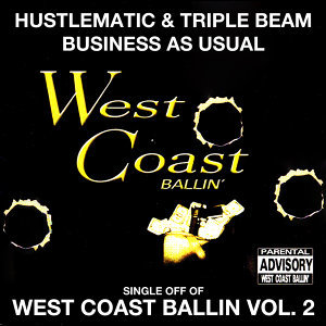 Business as Usual: West Coast Ballin, Vol. 2