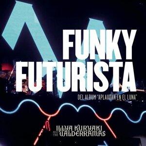 Funky Futurista (En Vivo) - En Vivo