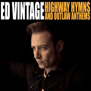 Highway Hymns and Outlaw Anthems