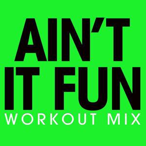 Ain't It Fun - Single