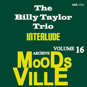 Moodsville Volume 16: Interlude