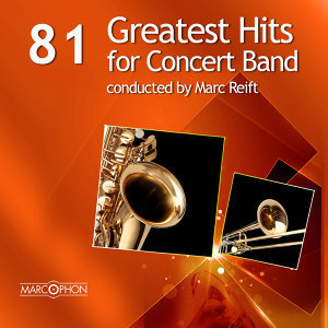 81 Greatest Hits for Concert Band