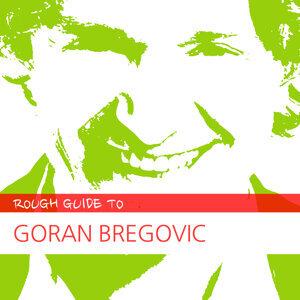 Rough Guide to Goran Bregovic