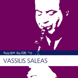 Rough Guide to Vassilis Saleas
